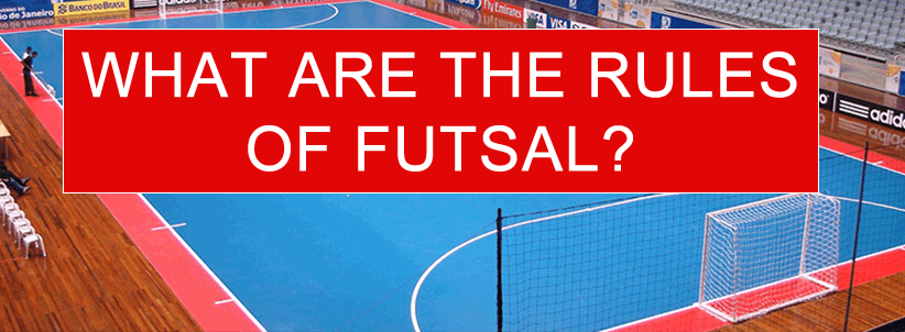 What are the rules of futsal?